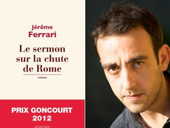 Paris Update Jerome Ferrari Le Sermon sur la Chute de Rome