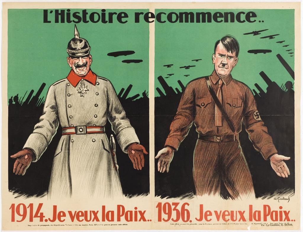 """""""History Repeats Itself"""" (1936). """"I want peace,"""" says Kaiser Wilhelm in 1914. """"I want peace,"""" says Hitler in 1936. © Musée de la Libération de Paris–Musée du Général Leclerc–Musée Jean Moulin/Paris Musées"""