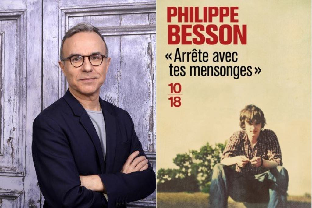 Philippe Besson and the cover of his novel Arrête avec Tes Mensonges (Lie with Me).