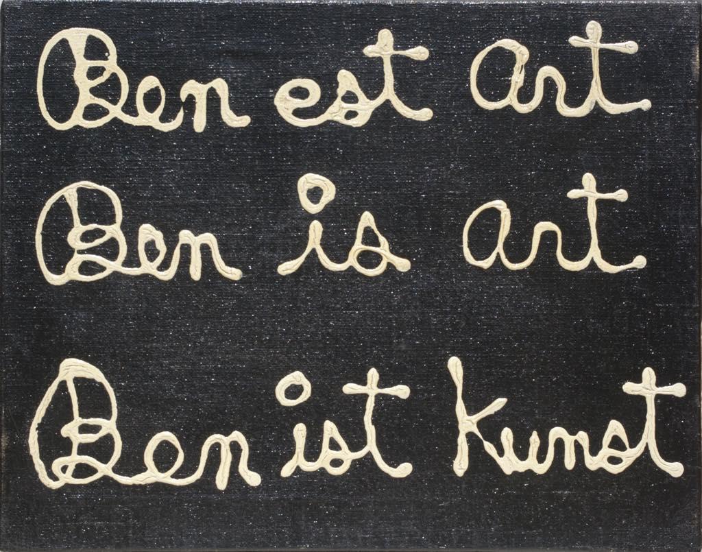 """""""BEN EST ART"""" (1964). © Ben Vautier"""